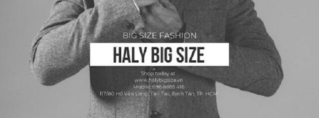 Haly Big Size shop quần áo big size nam HCM được nhiều người yêu thích